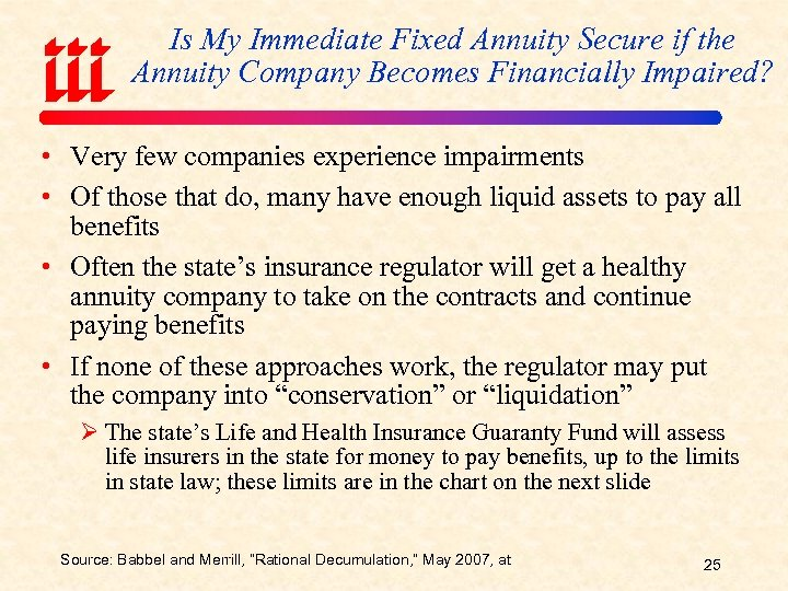 Is My Immediate Fixed Annuity Secure if the Annuity Company Becomes Financially Impaired? •