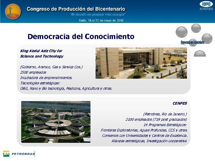 Democracia del Conocimiento King Abdul Aziz City for Science and Technology (Gobierno, Aramco, Gas