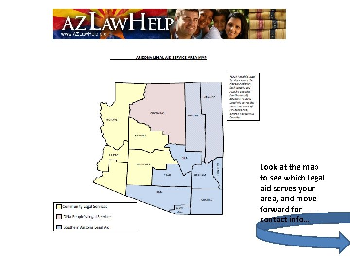 Look at the map to see which legal aid serves your area, and move