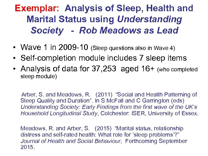 Exemplar: Analysis of Sleep, Health and Marital Status using Understanding Society - Rob Meadows