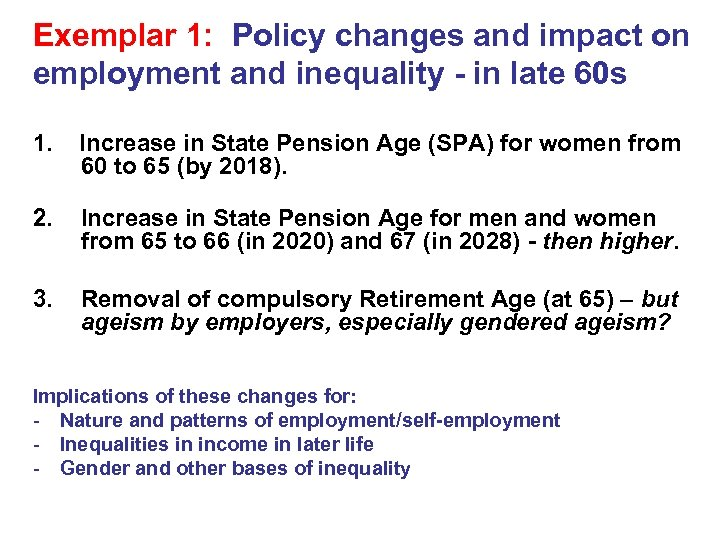 Exemplar 1: Policy changes and impact on employment and inequality - in late 60