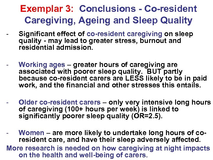 Exemplar 3: Conclusions - Co-resident Caregiving, Ageing and Sleep Quality - Significant effect of