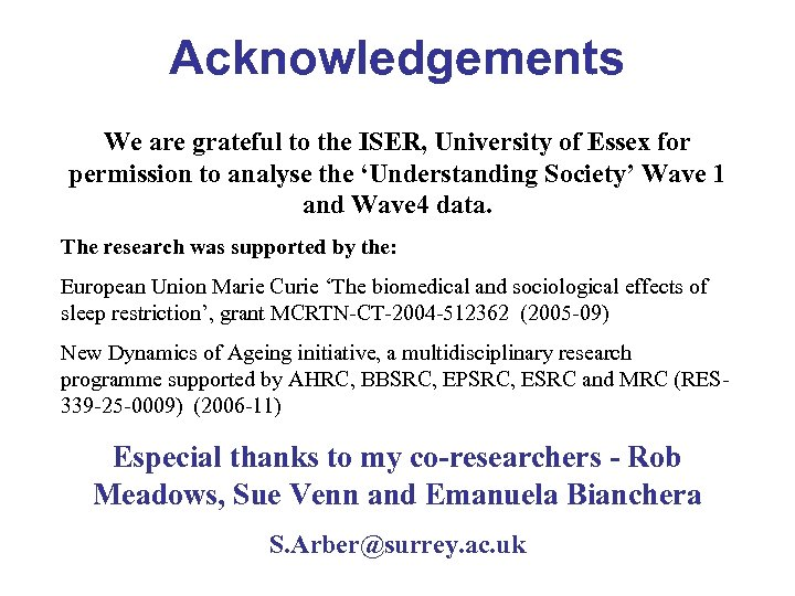 Acknowledgements We are grateful to the ISER, University of Essex for permission to analyse