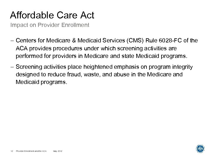 Affordable Care Act Impact on Provider Enrollment – Centers for Medicare & Medicaid Services