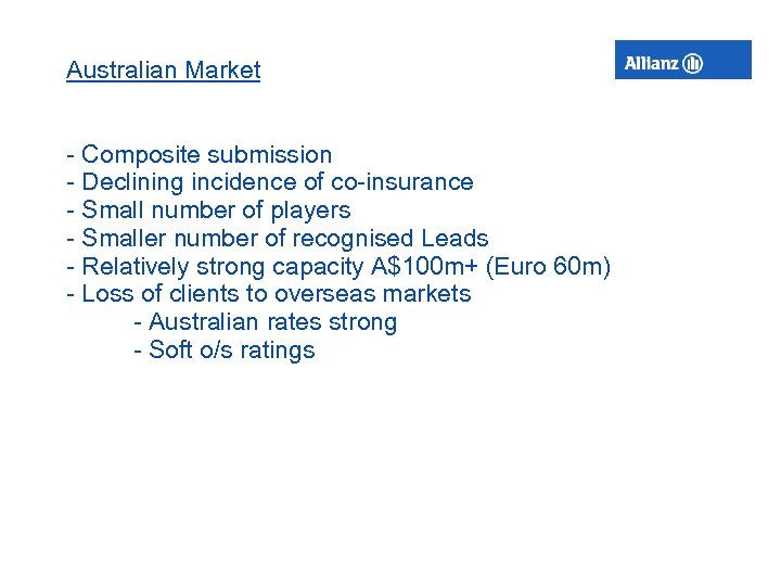 Australian Market - Composite submission - Declining incidence of co-insurance - Small number of