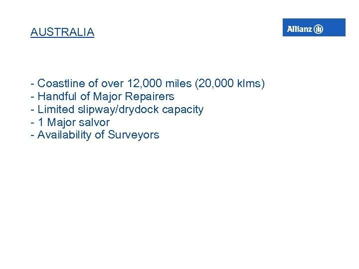 AUSTRALIA - Coastline of over 12, 000 miles (20, 000 klms) - Handful of