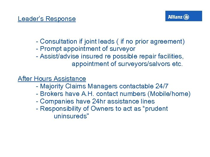 Leader's Response - Consultation if joint leads ( if no prior agreement) - Prompt