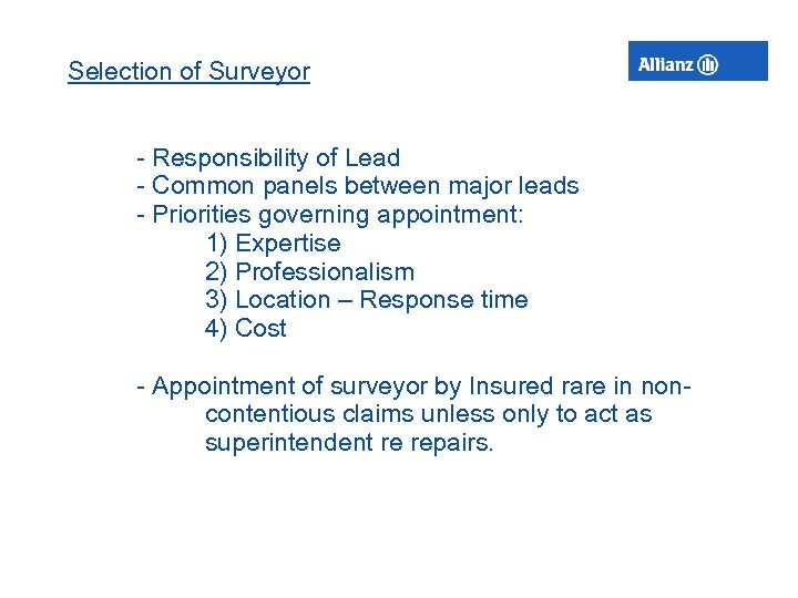 Selection of Surveyor - Responsibility of Lead - Common panels between major leads -