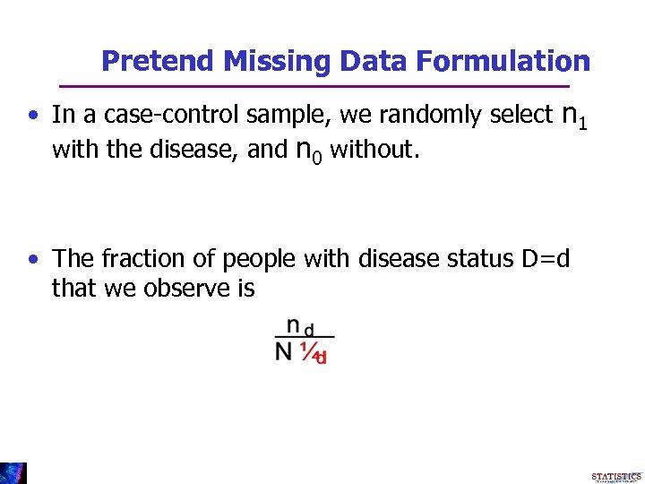 Gene-Environment Case-Control Studies Raymond J Carroll Department of