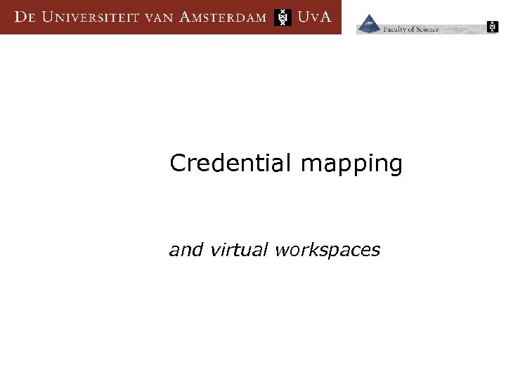Credential mapping and virtual workspaces