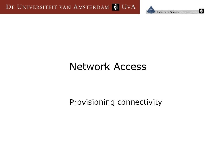 Network Access Provisioning connectivity
