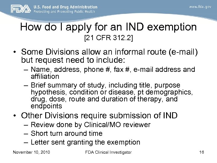 How do I apply for an IND exemption [21 CFR 312. 2] • Some