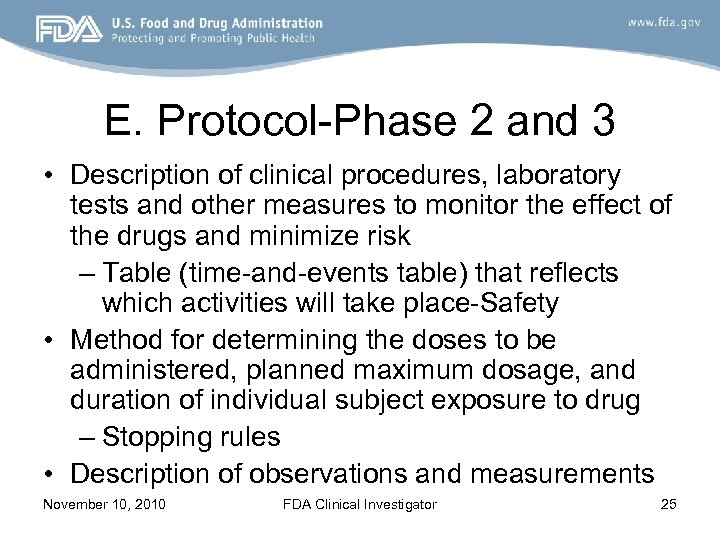 E. Protocol-Phase 2 and 3 • Description of clinical procedures, laboratory tests and other
