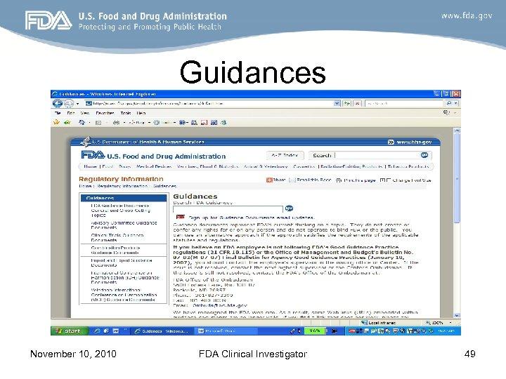 Guidances November 10, 2010 FDA Clinical Investigator 49