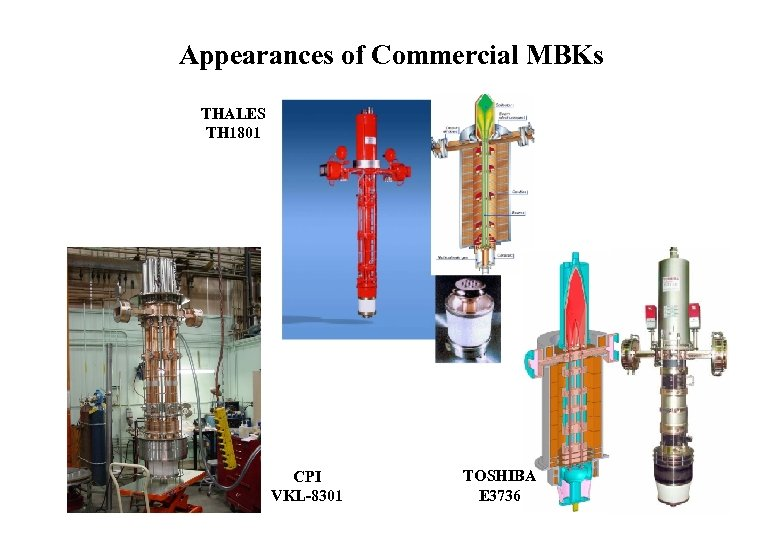Appearances of Commercial MBKs THALES TH 1801 CPI VKL-8301 TOSHIBA E 3736