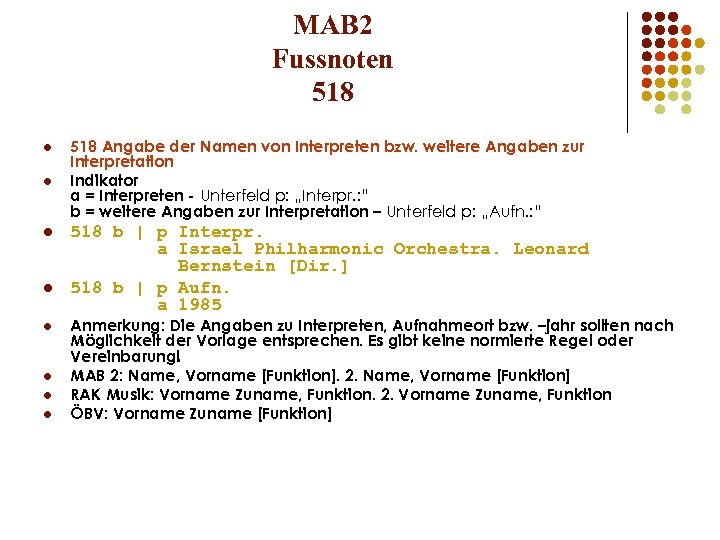 MAB 2 Fussnoten 518 l l l l 518 Angabe der Namen von Interpreten