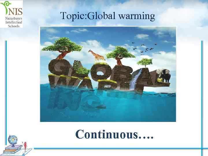 persuading your audience global warming powerpoint This global warming speech can be used as a starting point for writing your own speech on climate change it could be presented as an informative, persuasive or motivational speech this speech isn't written to persuade or motivate the audience to do anything about the effects of global warming.