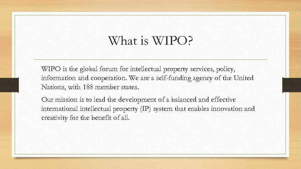 The World Intellectual Property Organization Wipo The Agreement