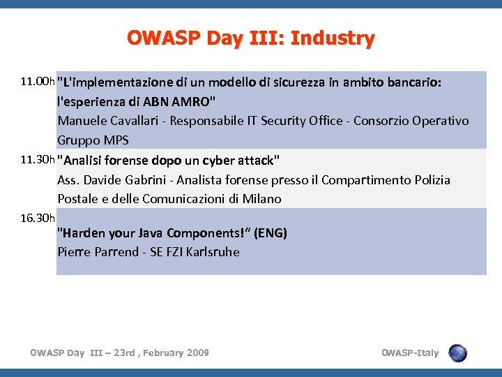 OWASP Day III: Industry 11. 00 h