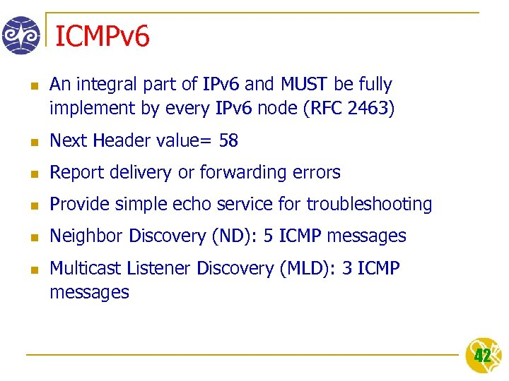 ICMPv 6 n An integral part of IPv 6 and MUST be fully implement