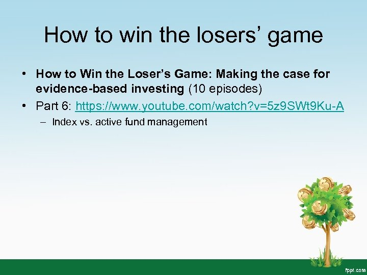 How to win the losers' game • How to Win the Loser's Game: Making