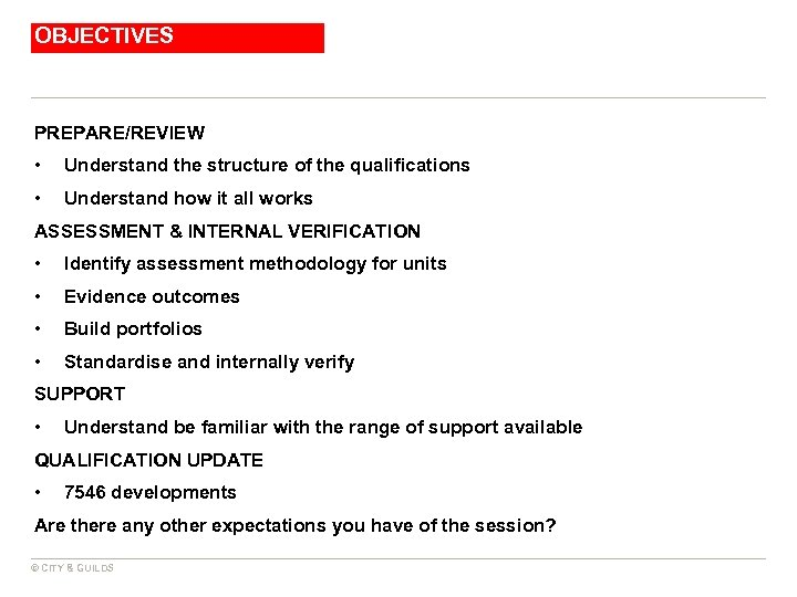 OBJECTIVES PREPARE/REVIEW • Understand the structure of the qualifications • Understand how it all