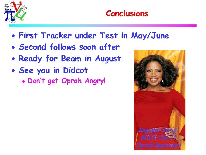 Conclusions · · First Tracker under Test in May/June Second follows soon after Ready