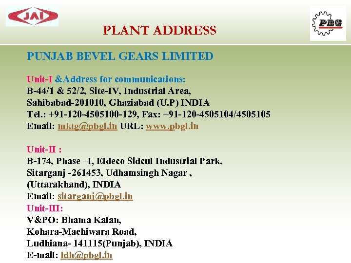 PUNJAB BEVEL GEARS INTRODUCTION Sahibabad Sitarganj Sahibabad