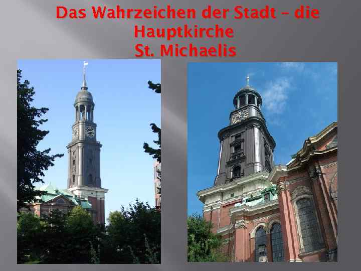 Das Wahrzeichen der Stadt – die Hauptkirche St. Michaelis