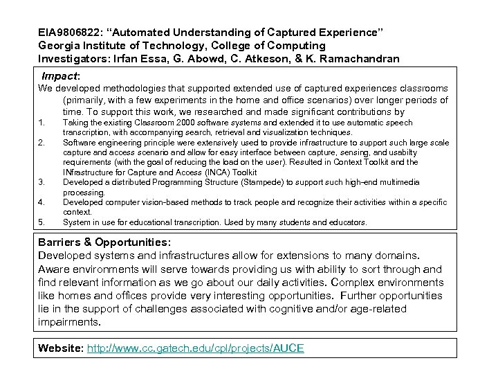 """EIA 9806822: """"Automated Understanding of Captured Experience"""" Georgia Institute of Technology, College of Computing"""