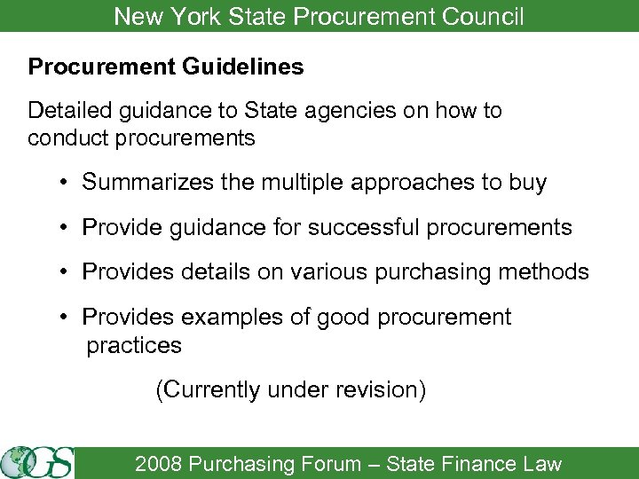 New York State Procurement Council Procurement Guidelines Detailed guidance to State agencies on how