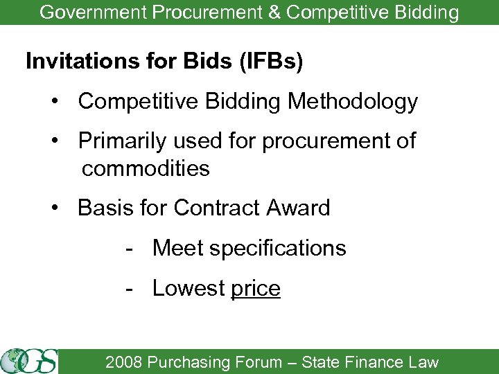 Government Procurement & Competitive Bidding Invitations for Bids (IFBs) • Competitive Bidding Methodology •