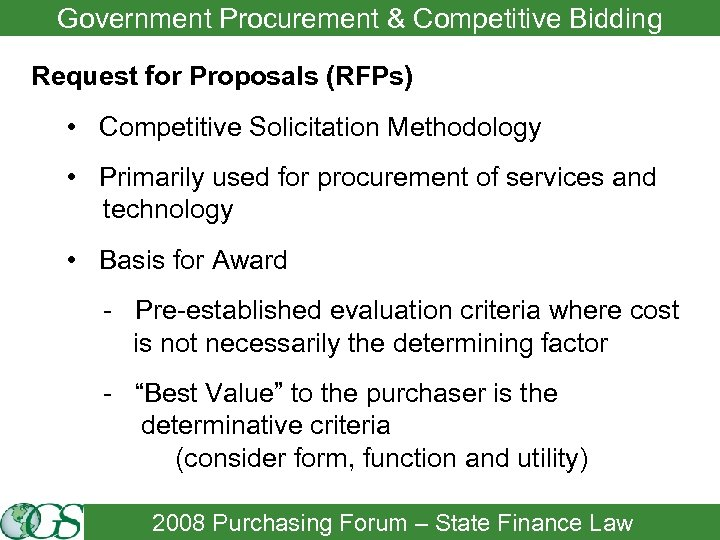 Government Procurement & Competitive Bidding Request for Proposals (RFPs) • Competitive Solicitation Methodology •