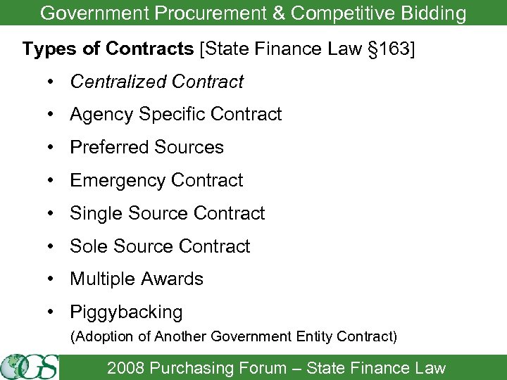 Government Procurement & Competitive Bidding Types of Contracts [State Finance Law § 163] •