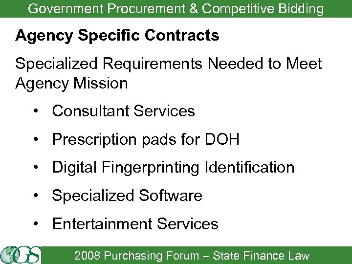 Government Procurement & Competitive Bidding Agency Specific Contracts Specialized Requirements Needed to Meet Agency