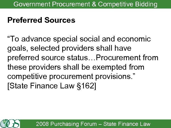 """Government Procurement & Competitive Bidding Preferred Sources """"To advance special social and economic goals,"""