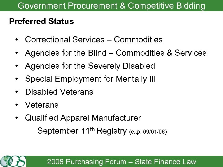 Government Procurement & Competitive Bidding Preferred Status • Correctional Services – Commodities • Agencies