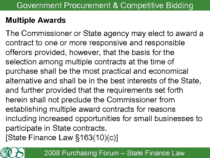 Government Procurement & Competitive Bidding Multiple Awards The Commissioner or State agency may elect