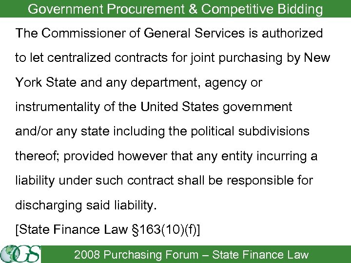 Government Procurement & Competitive Bidding The Commissioner of General Services is authorized to let