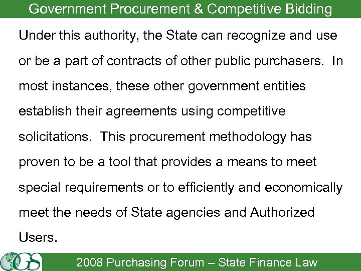 Government Procurement & Competitive Bidding Under this authority, the State can recognize and use