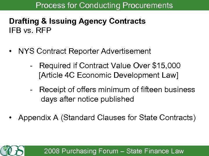 Process for Conducting Procurements Drafting & Issuing Agency Contracts IFB vs. RFP • NYS