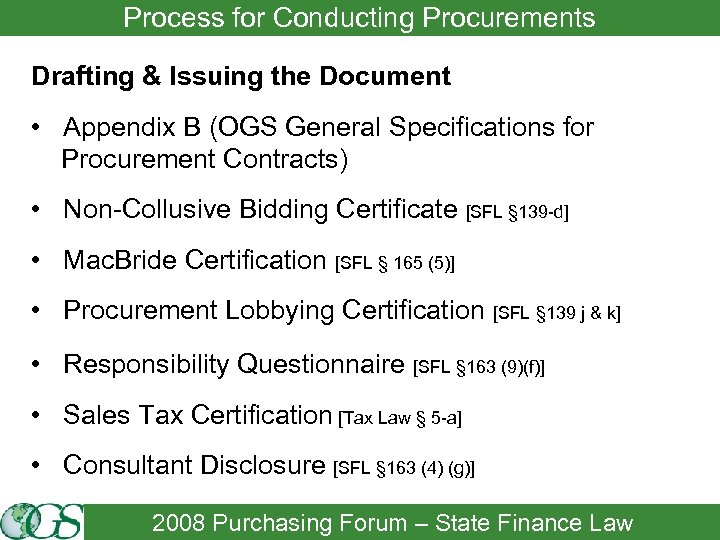 Process for Conducting Procurements Drafting & Issuing the Document • Appendix B (OGS General
