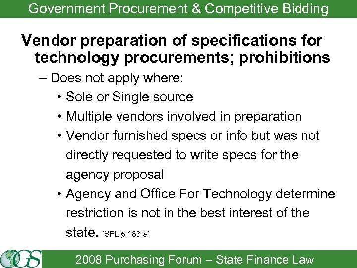 Government Procurement & Competitive Bidding Vendor preparation of specifications for technology procurements; prohibitions –