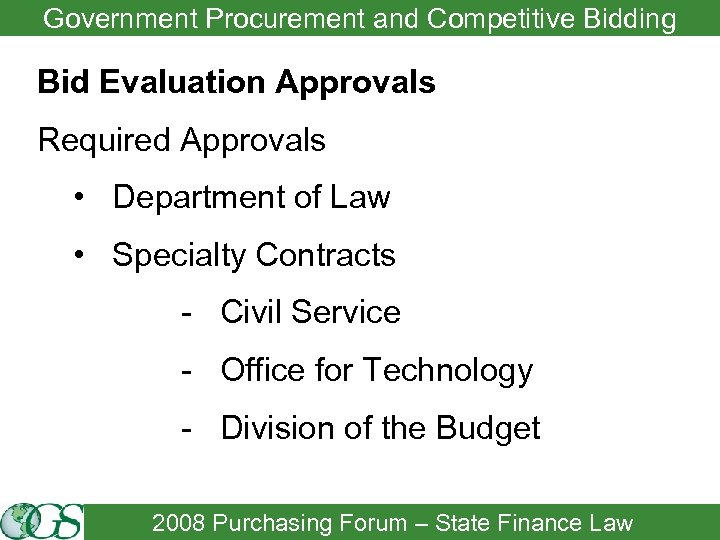 Government Procurement and Competitive Bidding Bid Evaluation Approvals Required Approvals • Department of Law