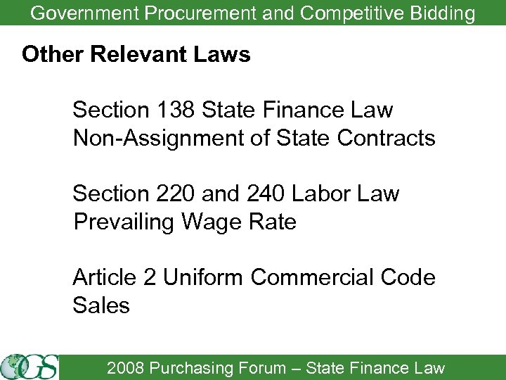 Government Procurement and Competitive Bidding Other Relevant Laws Section 138 State Finance Law Non-Assignment