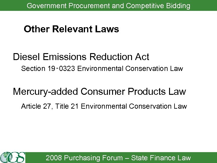 Government Procurement and Competitive Bidding Other Relevant Laws Diesel Emissions Reduction Act Section 19‑