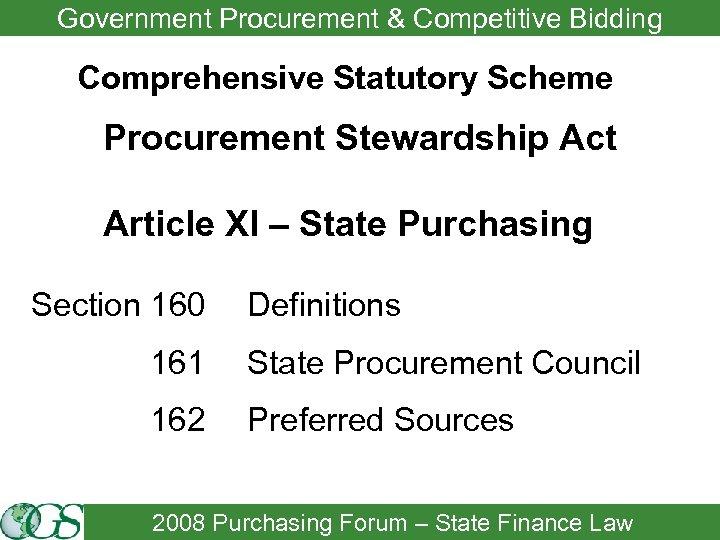 Government Procurement & Competitive Bidding Comprehensive Statutory Scheme Procurement Stewardship Act Article XI –