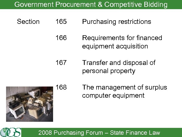 Government Procurement & Competitive Bidding Section 165 Purchasing restrictions 166 Requirements for financed equipment