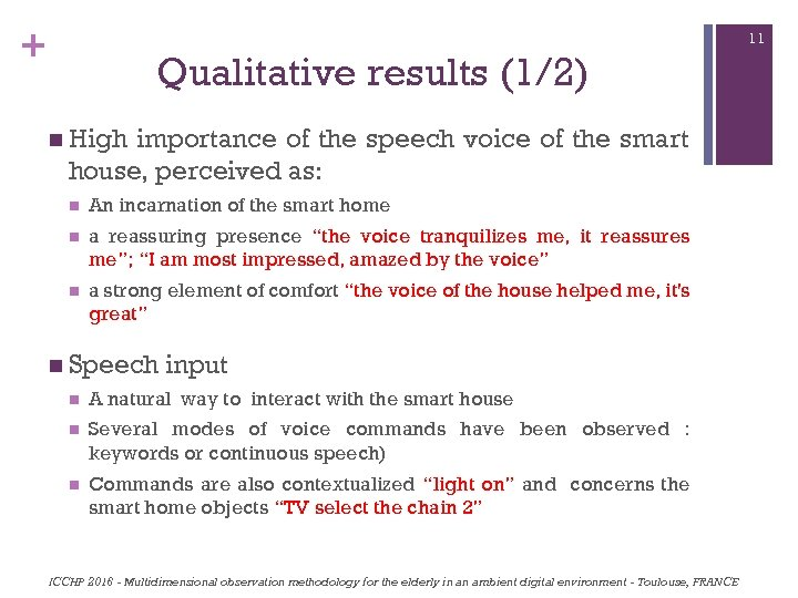 + 11 Qualitative results (1/2) n High importance of the speech voice of the