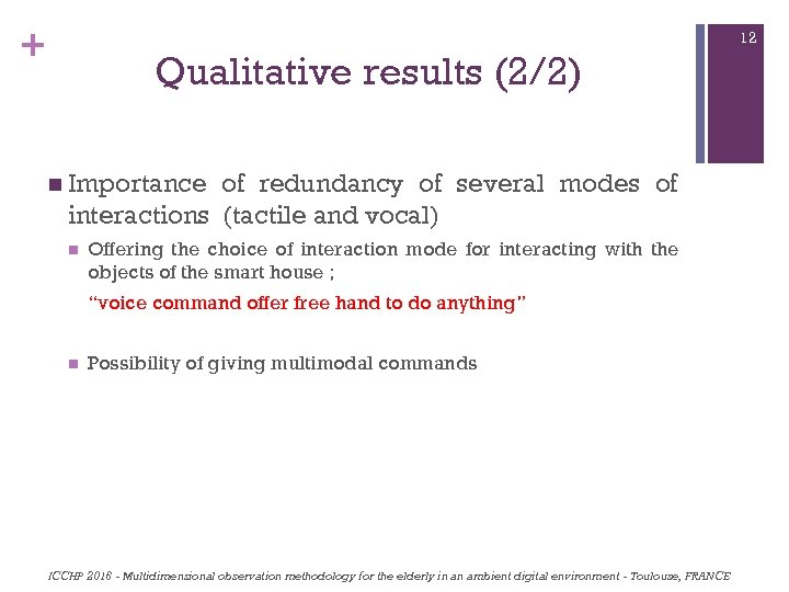 + 12 Qualitative results (2/2) n Importance of redundancy of several modes of interactions